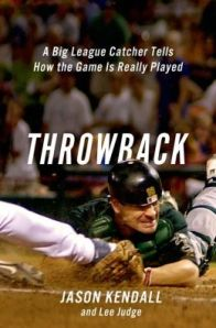 "Jason Kendall's new book, ""Throwback."""